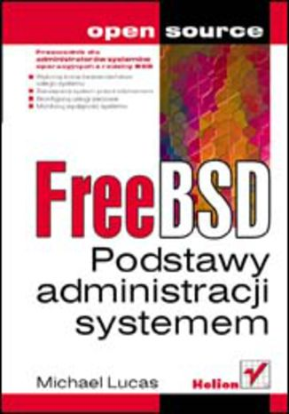 Okładka książki FreeBSD. Podstawy administracji systemem