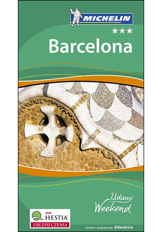Barcelona. Udany Weekend Michelin. Wydanie 3