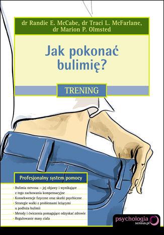 Okładka książki Jak pokonać bulimię? Trening
