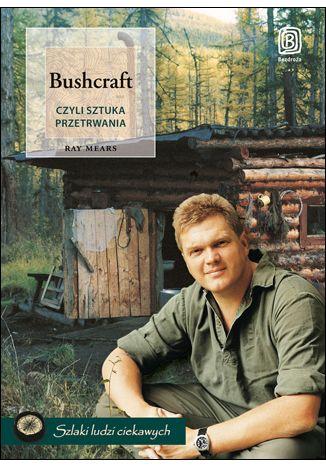 Okładka książki Bushcraft, czyli sztuka przetrwania