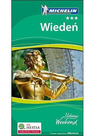 Okładka książki/ebooka Wiedeń. Udany Weekend Michelin. Wydanie 2