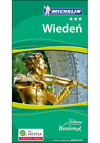 Okładka książki Wiedeń. Udany Weekend Michelin. Wydanie 2