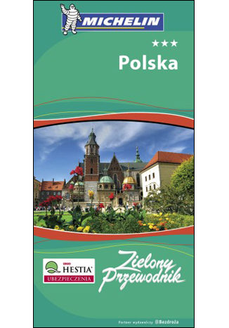 Okładka książki/ebooka Polska. Zielony Przewodnik Michelin. Wydanie 1
