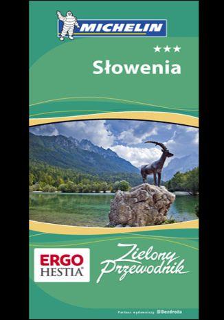 Okładka książki Słowenia. Zielony Przewodnik Michelin