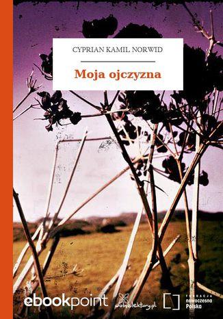 Okładka książki/ebooka Moja ojczyzna