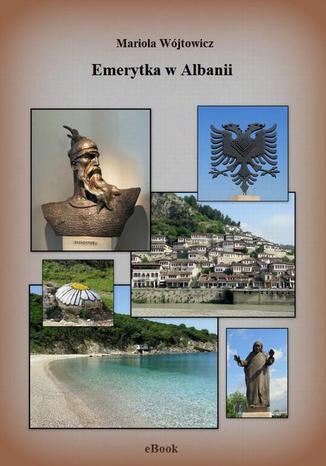 Okładka książki/ebooka Emerytka w Albanii