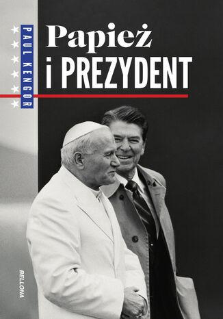 Okładka książki/ebooka Papież i prezydent
