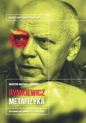 Okładka książki/ebooka Jarosław Marek Rymkiewicz. Metafizyka