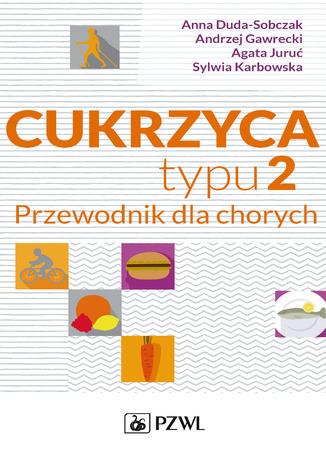 Okładka książki/ebooka Cukrzyca typu 2. Przewodnik dla chorych