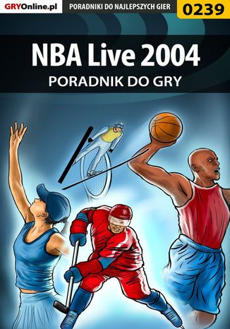 Okładka książki/ebooka NBA Live 2004 - poradnik do gry