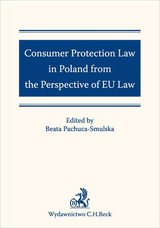 Okładka książki/ebooka Consumer Protection Law in Poland from the Perspective of EU Law