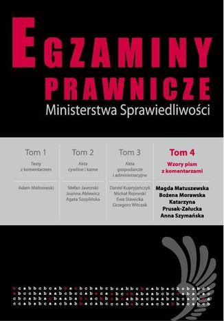 Okładka książki/ebooka Egzaminy prawnicze Ministerstwa Sprawiedliwości Tom 4 Wzory pism z komantarzami