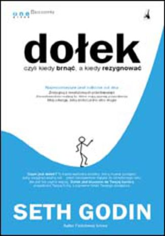 Okładka książki/ebooka Dołek czyli kiedy brnąć, a kiedy rezygnować