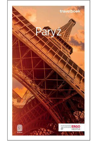 Okładka książki/ebooka Paryż. Travelbook. Wydanie 2