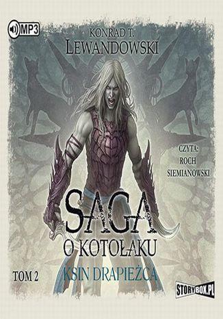 Okładka książki/ebooka Saga o kotołaku Tom 2 Ksin drapieżca