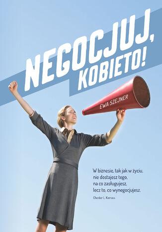 Okładka książki/ebooka Negocjuj, kobieto!