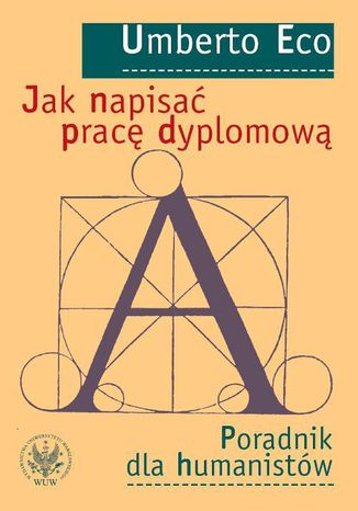 Okładka książki/ebooka Jak napisać pracę dyplomową. Poradnik dla humanistów
