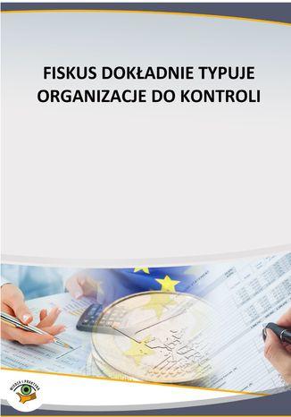 Okładka książki/ebooka Fiskus dokładnie typuje podatników do kontroli