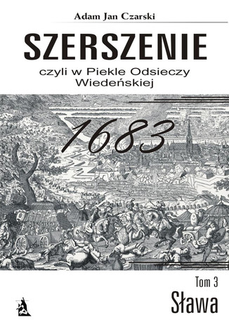Okładka książki/ebooka Szerszenie czyli W piekle Odsieczy Wiedeńskiej tom III Sława