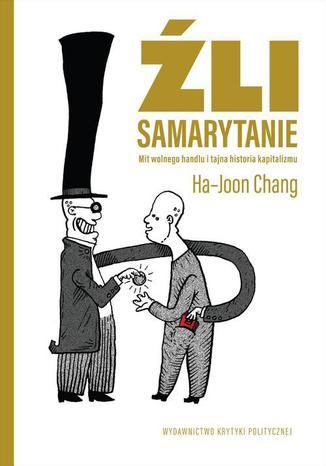 Okładka książki/ebooka Źli Samarytanie