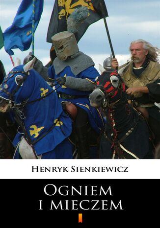 Okładka książki/ebooka Ogniem i mieczem