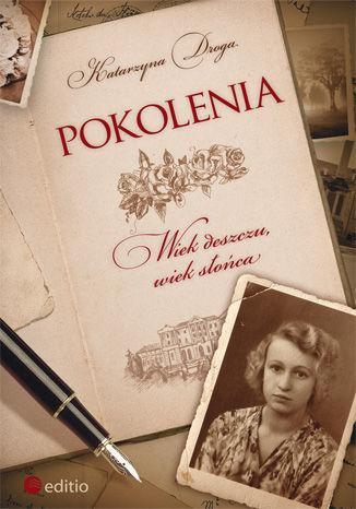 Okładka książki/ebooka Pokolenia. Wiek deszczu, wiek słońca