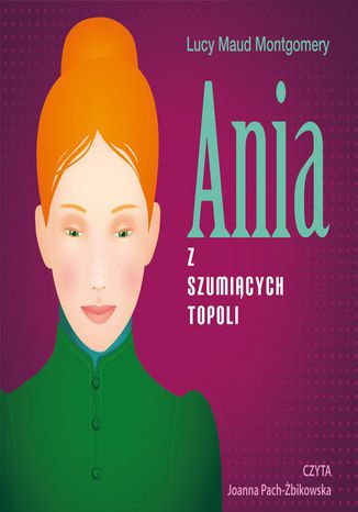 Okładka książki/ebooka Ania z Szumiących Topoli