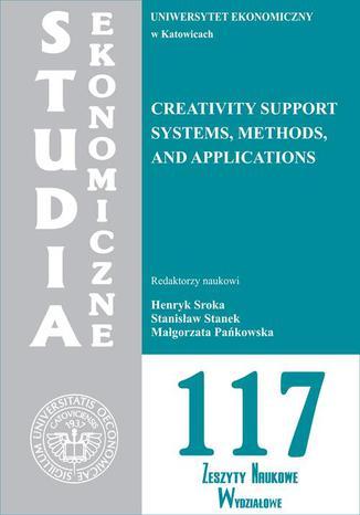 Okładka książki/ebooka Creativity support systems, methods and applications. SE 117