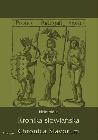 Okładka książki/ebooka Kronika Słowiańska. Chronica Slavorum
