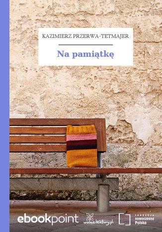 Okładka książki/ebooka Na pamiątkę