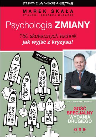 Okładka książki Psychologia zmiany. Rzecz dla wściekniętych. Wydanie II rozszerzone