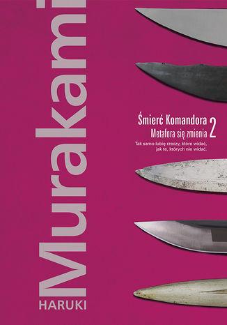 Okładka książki/ebooka Śmierć Komandora. Tom 2. Metafora się zmienia