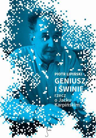 Okładka książki/ebooka Geniusz i świnie