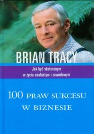 Okładka książki/ebooka 100 praw sukcesu w biznesie