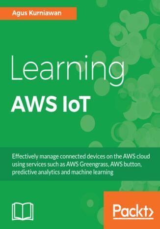 Okładka książki/ebooka Learning AWS IoT