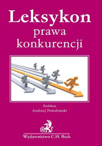 Okładka książki/ebooka Leksykon prawa konkurencji