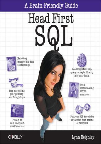 Okładka książki/ebooka Head First SQL. Your Brain on SQL -- A Learner's Guide