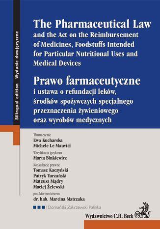 Okładka książki/ebooka Prawo farmaceutyczne. The Pharmaceutical Law