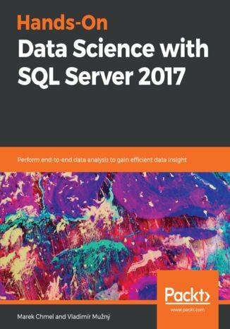 Okładka książki/ebooka Hands-On Data Science with SQL Server 2017