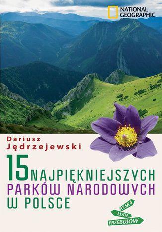 Okładka książki/ebooka 15 najpiękniejszych parków narodowych w Polsce