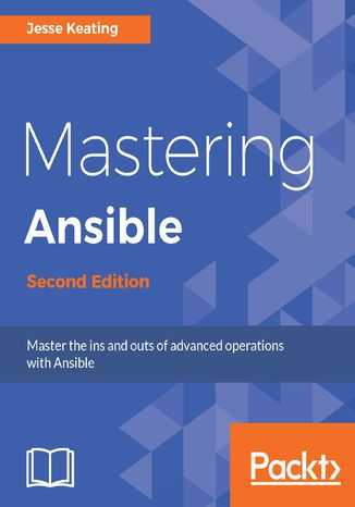 Okładka książki/ebooka Mastering Ansible - Second Edition