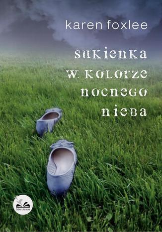 Okładka książki/ebooka Sukienka w kolorze nocnego nieba