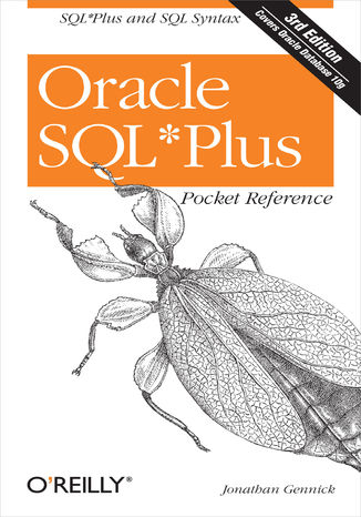 Okładka książki Oracle SQL*Plus Pocket Reference. A Guide to SQL*Plus Syntax. 3rd Edition