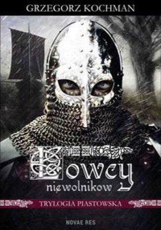 Okładka książki/ebooka Łowcy niewolników