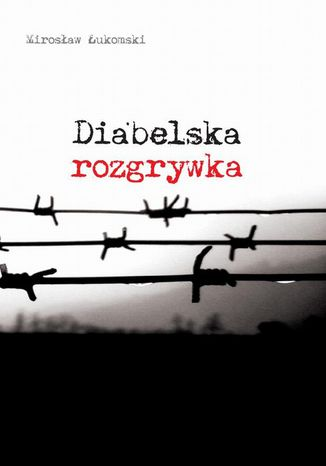 Okładka książki/ebooka Diabelska rozgrywka