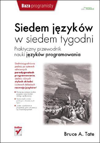 Okładka książki/ebooka Siedem języków w siedem tygodni. Praktyczny przewodnik nauki języków programowania