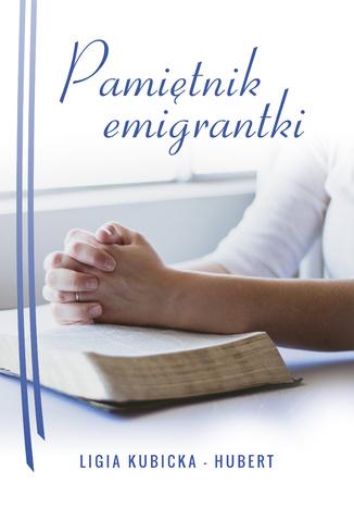 Okładka książki/ebooka Pamiętnik emigrantki