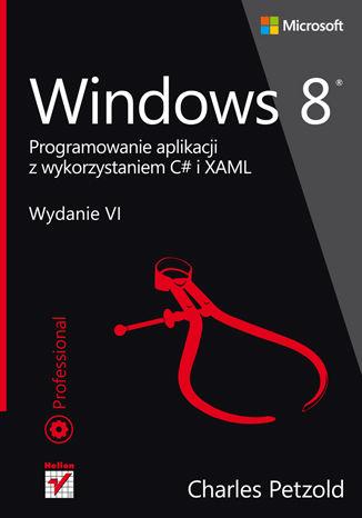 Okładka książki/ebooka Windows 8. Programowanie aplikacji z wykorzystaniem C# i XAML