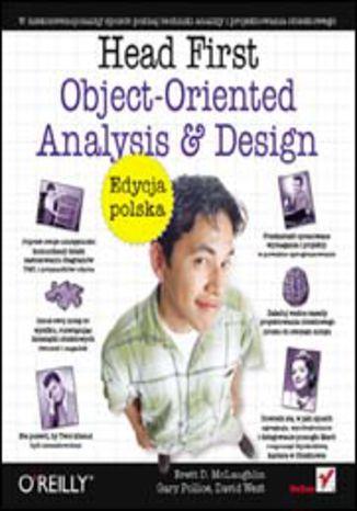 Okładka książki/ebooka Head First Object-Oriented Analysis and Design. Edycja polska (Rusz głową!)