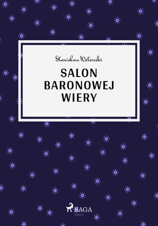 Okładka książki/ebooka Salon baronowej Wiery